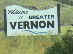 Welcome Sign in Vernon, BC