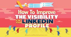 With a few tweaks, you can improve the chances of the right people finding your LinkedIn public profile. In this article you'll discover how to create visibility for your LinkedIn public profile.