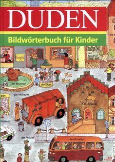 Deutsch - DUDEN Bildworterbuch Fur Kinder WOW, super, excelente!