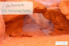 The Beauty of US National Parks
