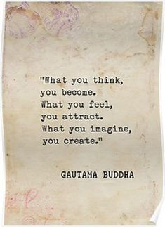 100 Inspirational Buddha Quotes And Sayings That Will Enlighten You - Page 2 of 10 What you think, you become. What you feel, you attract. What you imagine, you create. Time Quotes Life, Life Quotes Love, Home Quotes And Sayings, Wisdom Quotes, Great Quotes, Quotes To Live By, Zen Quotes, Secret Of Life Quotes, Quote Life