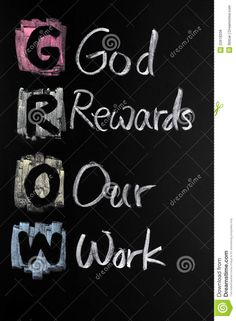 GROW Acronym Written With Chalk Stock Photo - Image of work, success: 22618208 Inspirational Life Lessons, Motivational Thoughts, Positive Quotes, Motivational Quotes, Inspirational Quotes, Praise And Worship Quotes, Acronym Words, Words Quotes, Life Quotes