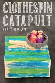 seven thirty three - - - a creative blog: Clothespin Catapult