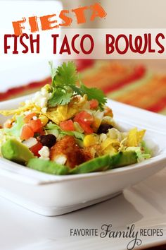 Fiesta Fish Taco Bowls ~ Quick, easy and sure to become a favorite...pass the mango salsa, please!
