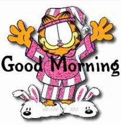 Garfield Good Morning.