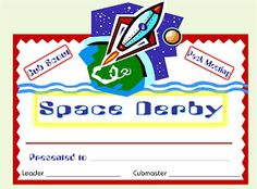 Space Derby Certificate - printable pdf Alpine District Cub Scouts: Cub Scout Space Derby Ideas