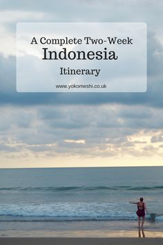 A complete two-week itinerary for travelling Indonesia with annual leave