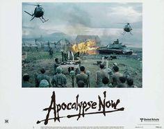 APOCALYPSE NOW     Zoetrope Studios/United Artists, 1979.  Directed by Francis Ford Coppola.  Camera:  Vittorio Storaro.  With Marlon Brando, Martin Sheen, Robert Duvall, Frederic Forrest, Sam Bottoms, Laurence Fishburne, Albert Hall, Harrison Ford, Dennis Hopper, G.D. Spradlin, Jerry Ziesmer, Scott Glenn, Bo Byers, James Keane, Kerry Rossall.