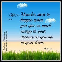 The Garden of Dreams: Meme – Inspirational Quote Dreams and Miracles