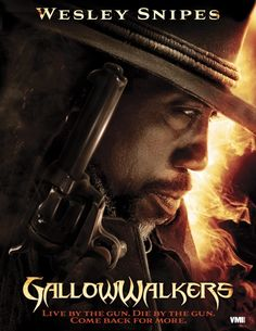 Zombies, cowboys and Wesley Snipes' Gallowwalkers Why have I know heard of this movie before!