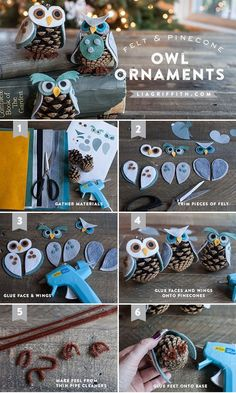 KIDS CRAFT - FELT & PINECONE OWL ORNAMENTS These cute little owls come with three different personalities and with this pattern you can mix and match to make your own little diy ornaments.