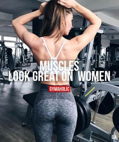 Muscles Look Great On Women
