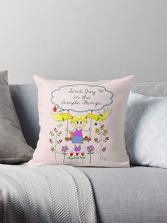 Find Joy in the Simple Things Drawing Throw Pillows. A positive saying / quote inspiration written on a cloud with a little girl sketch drawing on a swing surrounded with cute birds, a birdhouse, butterflies, flowers and a bee. In pink, blues, and  yellow colors. • Also buy this artwork on home decor, apparel, stickers, and more.
