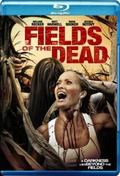 Fields of the Dead (2014) 720p BRRip 700MB