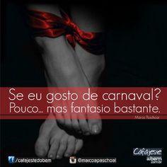 #carnaval #fantasia #poesia #pensamentos #desejo #sexy #palavras #folia