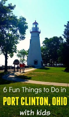 6 Fun Things to Do in Port Clinton, Ohio with Kids - Traveling Mom