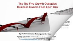 Sales Training Spotlight: The Top Five Growth Obstacles Business Owners ...