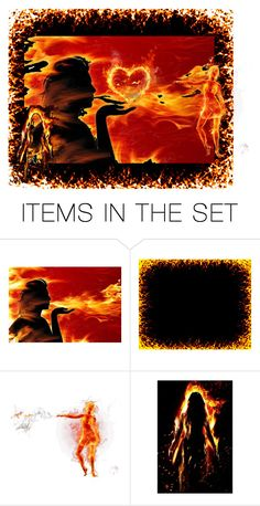 """On Fire"" by fondestmemories ❤ liked on Polyvore featuring art"
