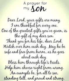 Dear Lord, please hear my prayer for my son. Dear Lord, please hear my prayer for my son. Prayer For My Son, Prayer For My Children, Quotes Children, Child Quotes, Quotes Kids, Prayer For Baby Boy, Prayers For Kids, Message To My Son, Prayer For Parents