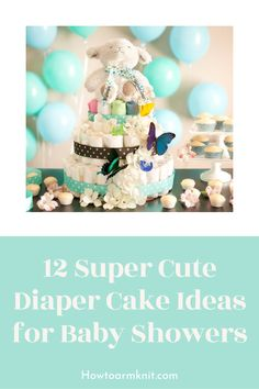 Come see these 12 Super Cute Diaper Cake Ideas for Baby Showers These Cakes are so adorable and fun to make! These baby diaper cakes are just so awesome you and your baby are going to love this! #12SuperCuteDiaperCakeIdeasforBabyShowers #Diapercakes #Cakes #Baby #Patterns Diaper Cakes, Baby Patterns, Baby Items, Baby Showers, Cake Ideas, Free Pattern, Crafts For Kids, Best Gifts, Super Cute