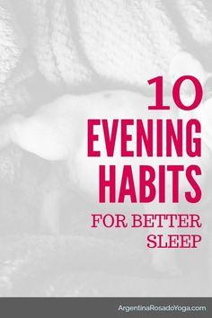 10 evening habits for better sleep #sleep #sleeping