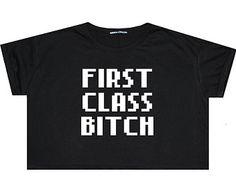 first class CROP TOP t shirt tee womens girl funny fun tumblr hipster swag grunge kale goth punk new retro vtg fashion indie boho bad emoji
