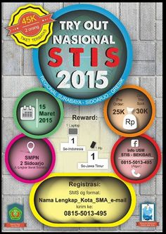 Try Out Nasional STIS 2015 Regional Surabaya – Sidoarjo – Gresik 15 Maret 2015 At SMPN 2, Jl. Lingkar Barat – Sidoarjo  http://eventsurabaya.net/try-out-nasional-stis-2015/