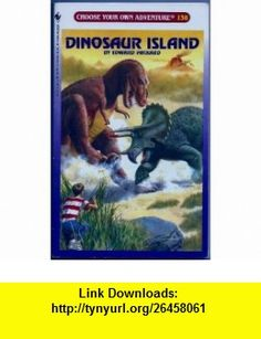 Dinosaur Island (Choose Your Own Adventure #138) (9780553560077) Edward Packard , ISBN-10: 0553560077  , ISBN-13: 978-0553560077 ,  , tutorials , pdf , ebook , torrent , downloads , rapidshare , filesonic , hotfile , megaupload , fileserve