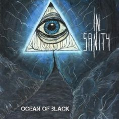 "MUSIC EXTREME: IN SANITY RELEASES ""OCEAN OF BLACK"" / IN SANITY LA... #insanity #metal #deathmetal #musicextreme #metalmusic #metalhammer #metalmaniacs #terrorizer #ATMetal #loudwire #Blabbermouth #Bravewords"