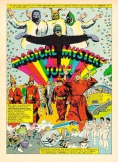The Beatles in Comics Magical Mystery Tour comic illustration (The Beatles) Beatles Poster, Les Beatles, Beatles Art, Beatles Albums, Rock Posters, Band Posters, Concert Posters, Music Posters, Hippie Posters