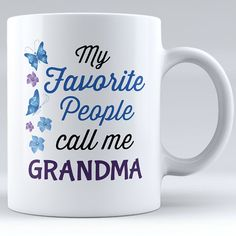 Personalized My Favorite People Call Me Grandma Ceramic Mug