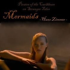 Mermaids - Hans Zimmer & Eric Whitacre - Pirates of the Caribbean on Stranger Tides (2011) Soundtracks 'My Jolly Sailor Bold'