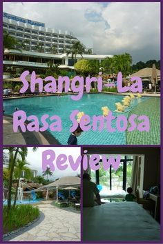 Hotel Review for a family holiday The Shangri-La Rasa Sentosa - Singapore  http://toddlersontour.com.au/photo-flashbacks-shangri-la-rasa-sentosa-review/