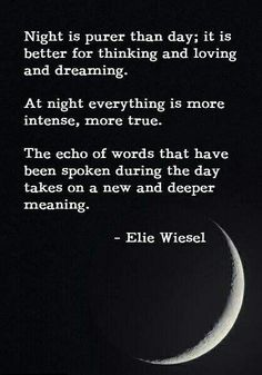 good quotes from the book night by elie wiesel Dream Quotes, Quotes To Live By, Best Quotes, Love Quotes, Inspirational Quotes, Quotes 2016, Pretty Quotes, Famous Quotes, Favorite Quotes