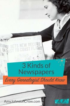 Besides the regular hometown daily or weekly newspaper, genealogists should look at these three kinds of newspapers. #genealogy #familyhistory #ancestry via Amy Johnson Crow