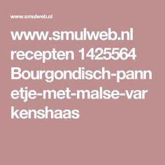www.smulweb.nl recepten 1425564 Bourgondisch-pannetje-met-malse-varkenshaas