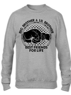 bde9735f3 Custom Big Brother And Lil Brother Best Friends For Life Crewneck  Sweatshirt By Tshiart - Artistshot