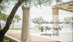 Bridal advice! 👰🏼 Why you should consider an 'off-the-rack' wedding dress!  #wedding #dress #bridal