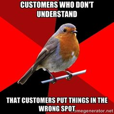 When a customer brings you their items and as you scan them, they point out that something is the wrong price. You go to check or have someo...