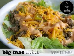 Big Mac in a bowl-low carb recipe.  Sounds really good.
