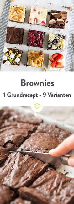 Brownies: 1 basic recipe, 9 variants – one for each day. And for Saturday and Sunday two … 1 Grundrezept, 9 Brownie Rezepte zum Dahinschmelzen Cookie Dough Cake, Chocolate Chip Cookie Dough, Chocolate Brownies, Chocolate Desserts, Brownie Recipes, Cookie Recipes, Cupcake Recipes, Food Cakes, German Recipes