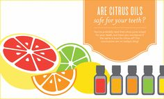Essential Oils For a Healthy Living: Citrus Oils: Safe For Your Teeth http://oilsporvida.blogspot.com/2016/02/purchase-essential-oils.html