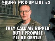 Buffy Pick-Up Lines - Comediva Geeky Pick Up Lines, Bad Pick Up Lines, Buffy The Vampire Slayer Funny, Ps I Love, Sexy Geek, The Ellen Show, Firefly Serenity, Great Tv Shows, Joss Whedon