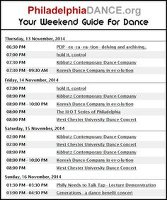 THIS WEEKEND IN PHILLY DANCE 11/13 - 11/16  Complete listings at http://www.philadelphiadance.org/calendar/