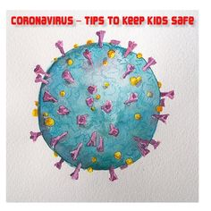 - practice using these 5 preventative tips to stop your kids from contacting coronavirus and spreading it. And more. Ayurvedic Remedies, Ayurvedic Herbs, For Your Health, Vulnerability, How To Stay Healthy, Your Child, Kids Rugs, Watercolor, Stay Safe