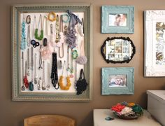 Jewelry displayed in picture frame...for when I start wearing/collecting jewelry.  ;)
