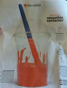 Uses for a smoothie container: paint splash guard, drip catcher, funnel, twine dispenser.