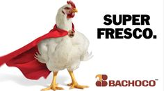 """SUPER FRESCO"" / Espectacular / Fuente: Bachoco"