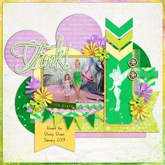 Cute even layout even though I'll probably never use it for Tinkerbelle Tink - MouseScrappers - Disney Scrapbooking Gallery