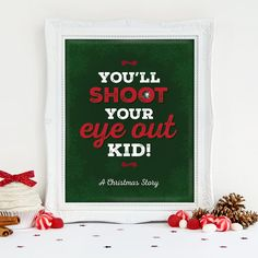 A Christmas Story Printable, You'll Shoot Your Eye Out Printable Art, Ralphie, Santa Art, Funny Holiday Printable, Christmas Download
